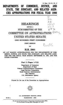 Departments of Commerce  Justice  and State  the Judiciary  and Related Agencies Appropriations for 1990  Department of Justice PDF