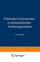 Politischer Extremismus in demokratischen Verfassungsstaaten: Elemente einer normativen Rahmentheorie