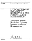 Post Government Employment Restrictions and Foreign Agent Registration