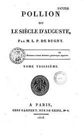 Pollion, ou le Siècle d'Auguste
