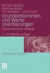 Grundeinkommen und Werteorientierungen: Eine empirische Analyse, Ausgabe 2