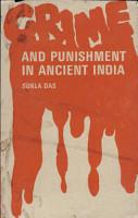 Crime And Punishment In Ancient India PDF