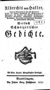 Albrechts von Haller Versuch schweizerischer Gedichte