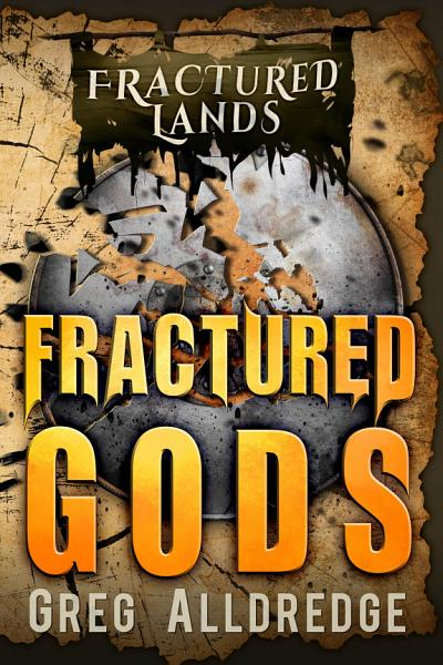 Download Fractured Gods Book