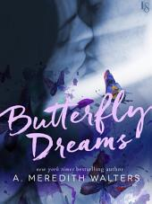 Butterfly Dreams: A Novel