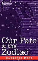 Our Fate   the Zodiac PDF
