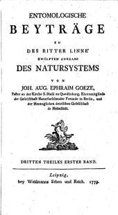 Entomologische Beyträge zu des Ritter Linné 12. Ausgabe: Des Natursystems