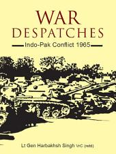 War Despatches: Indo–Pak Conflict 1965