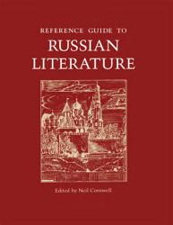 Reference Guide To Russian Literature Book PDF
