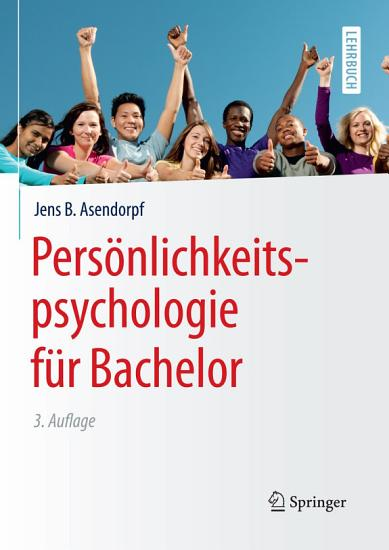 Pers  nlichkeitspsychologie f  r Bachelor PDF