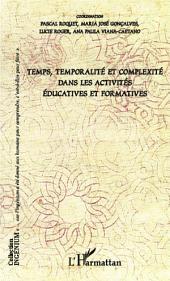 Temps, temporalité et complexité dans les activités