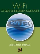 Wi-Fi : lo que se necesita conocer