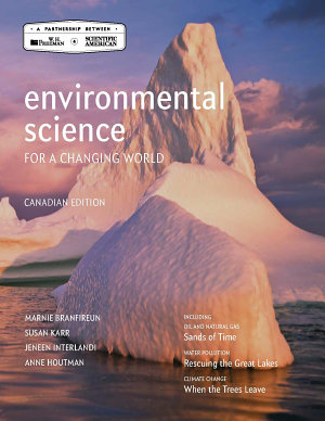 Loose leaf Version for Environmental Science for a Changing World  Canadian Edition