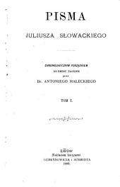 Pisma Juliusza Słowackiego: Tom 1