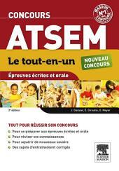Concours ATSEM Le tout-en-un Épreuves écrites et orale: Édition 3