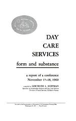 Day Care Services--form and Substance