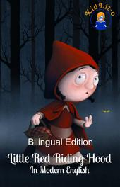 Little Red Riding Hood In French and English (Bilingual Edition)