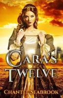 Cara s Twelve