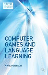 Computer Games and Language Learning PDF