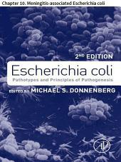 Escherichia coli: Chapter 10. Meningitis-associated Escherichia coli, Edition 2