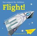 Fun Origami for Children: Flight!