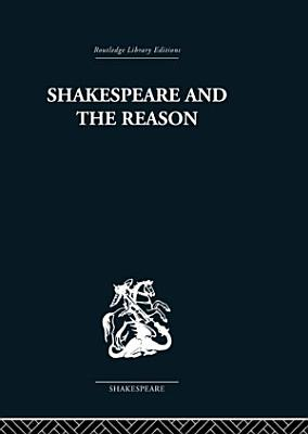 Shakespeare and the Reason