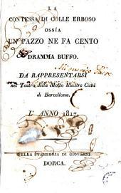 La Contessa di Colle Erboso, ossía Un Pazzo ne fa cento: dramma buffo