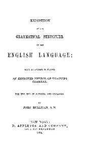 EXPOSITION OF THE GRAMMATICAL STRUCTURE OF THE ENGLISH LANGUAGE