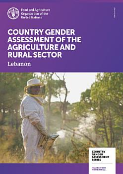 Country Gender Assessment of the Agriculture and Rural Sector   Lebanon PDF