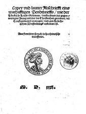 Copey (Copia) und lautter Abschriefft eins warhafftigen Sendtbrieffs, wie der Türckisch Kaiser Solyman, ... seinen ... gegenwertigen Anzug widder die Christenheit geordnet von Constantinopel auszogen und gen Kriechischen Weissenburgk ankomen ist (etc.)