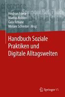 Handbuch Soziale Praktiken und Digitale Alltagswelten PDF
