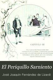 El Periquillo Sarniento: La Quijotita; Don Catrín de la Fachenda; Noches tristes, día alegre; Fábulas, Volumen 2