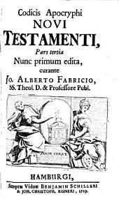 Codex apocryphus Novi Testamenti: Volume 3