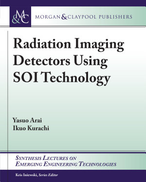 Radiation Imaging Detectors Using SOI Technology