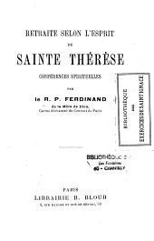 Retraite Selon L'Esprit de Sainte Therese Conferences Spirituelles