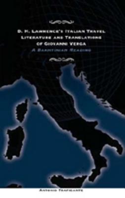 D H  Lawrence s Italian Travel Literature and Translations of Giovanni Verga PDF