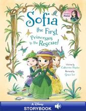 Sofia the First: Princesses to the Rescue!: A Disney Storybook with Audio