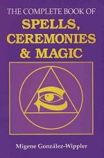 The Complete Book of Spells, Ceremonies, and Magic