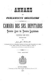 Anais da Cãamara dos Deputados: Volume 3,Edição 3,Partes 1-2