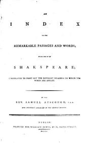 Shakspeare's Dramatic Works: With Explanatory Notes. To which is Now Added, a Copious Index to the Remarkable Passages and Words, Volume 3