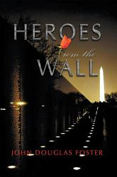 Heroes From The Wall Book PDF