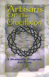 Artisans Of The Crucifixion