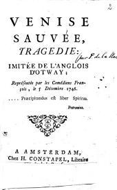 Venise sauvée: tragedie