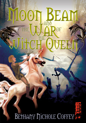 Moon Beam and the War of the Witch Queen PDF