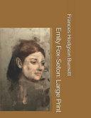 Emily Fox-Seton: Large Print