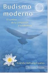 Budismo moderno - Volumen 1: Sutra: El camino de la compasión y la sabiduría