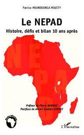 Le NEPAD Histoire, défis et bilan 10 ans après