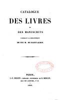 Catalogue des livres et manuscrits composant la biblioth  que de feu M  de Saint Albin PDF