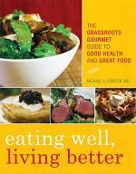 Eating Well, Living Better
