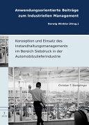 Konzeption Und Einsatz Des Instandhaltungsmanagements Im Bereich Siebdruck in Der Automobilzulieferindustrie PDF